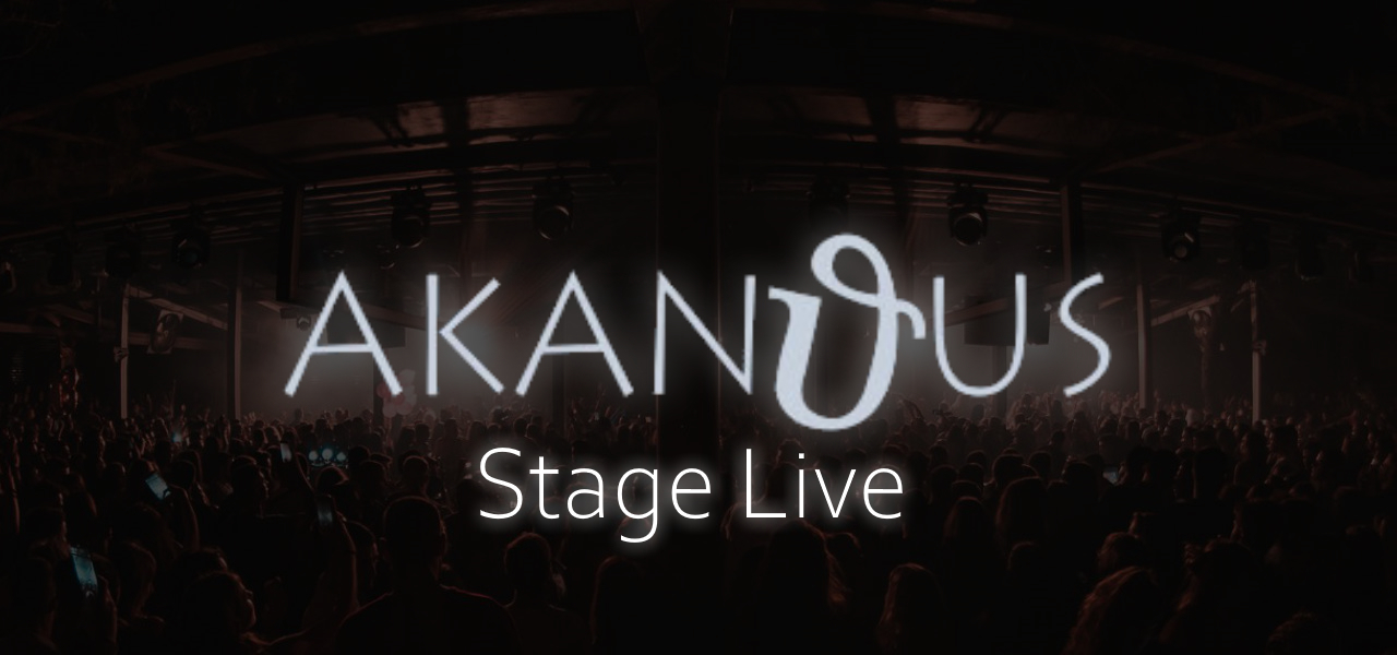 Akanthus Stage Live