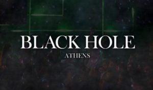 Black Hole Athens